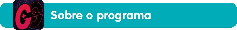 E-Sports ganha um programa na TV - Conheça o Geração Gamer: Sobre o programa