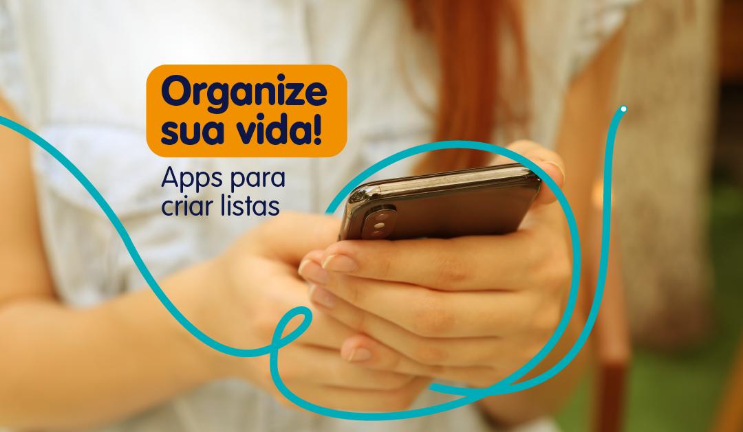 Organize sua vida! Apps para criar listas