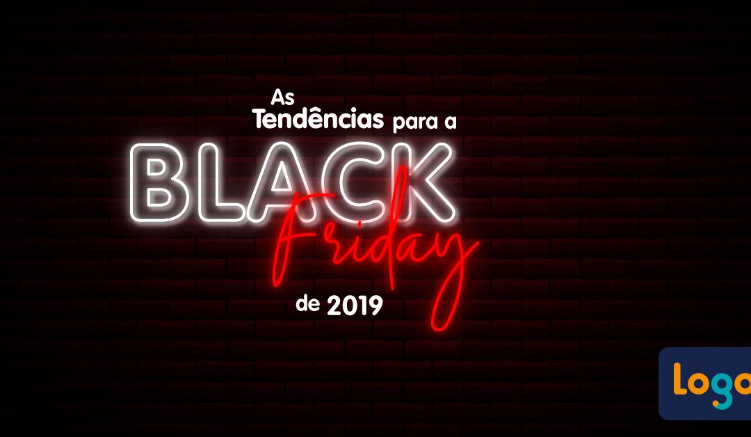 As tendências para a Black Friday de 2019