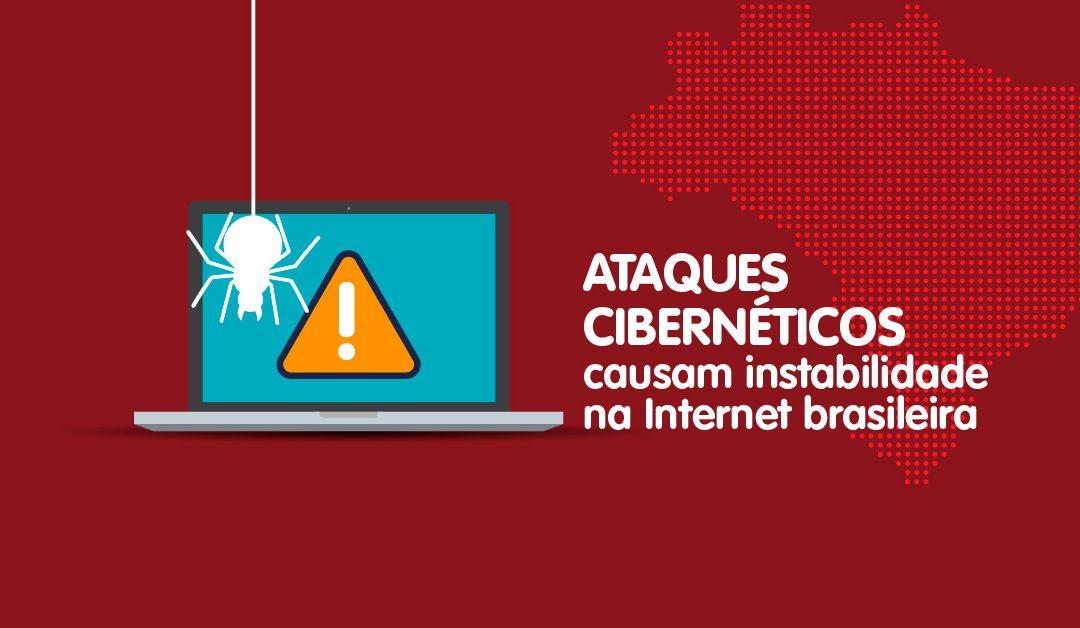 Ataques cibernéticos causam instabilidade na Internet brasileira