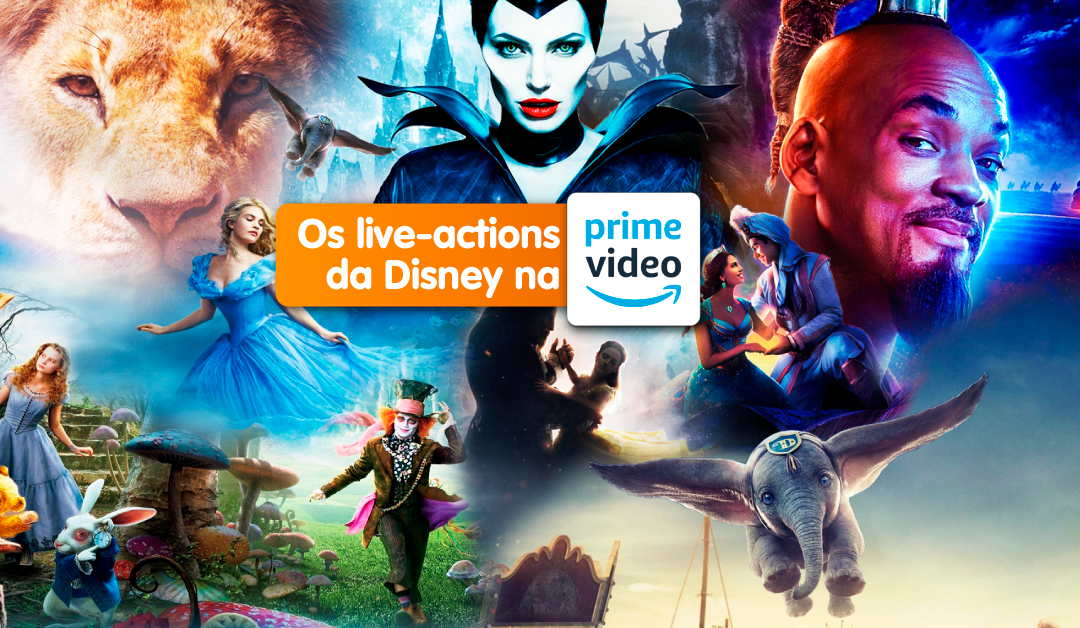 Os live-actions da Disney na Amazon Prime Video