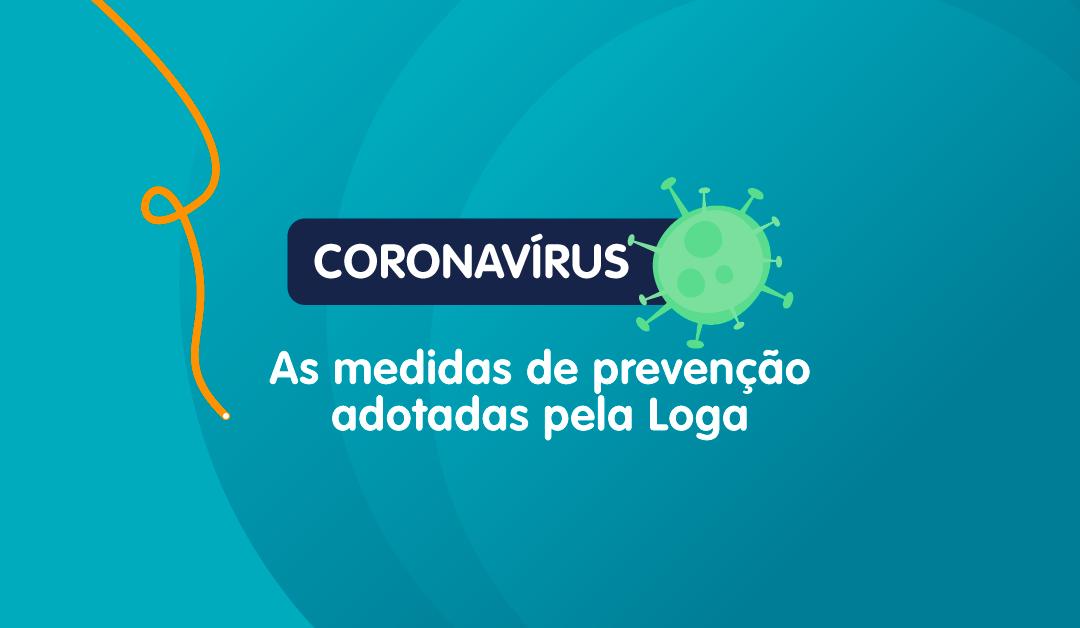 Novo coronavírus (COVID-19) – Medidas adotadas pela Loga