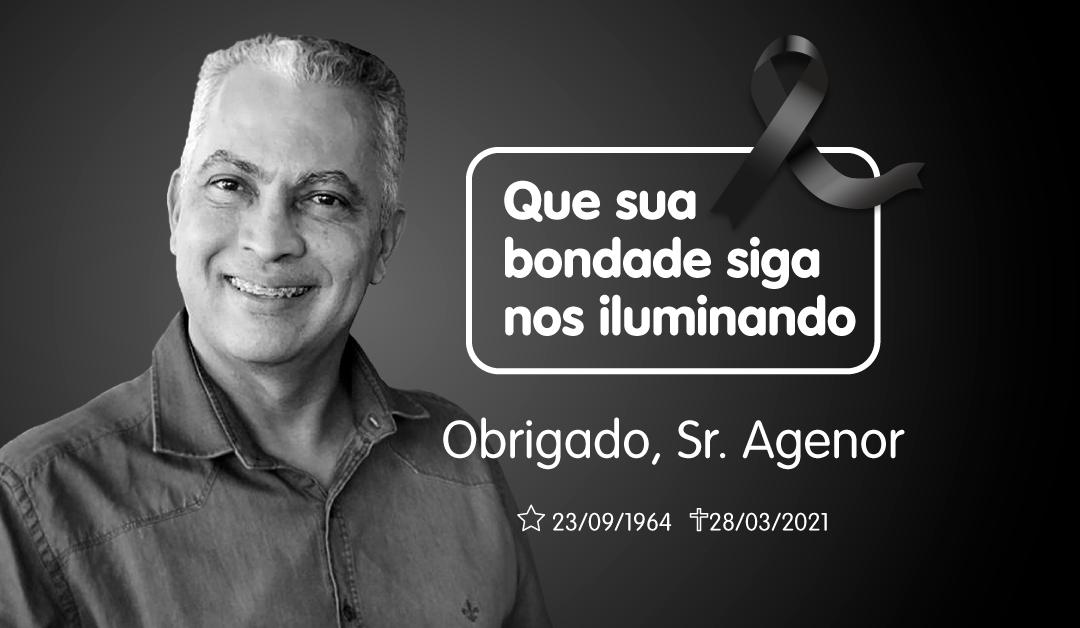 Obrigado por tudo, Sr. Agenor
