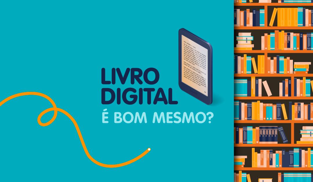 Conheça as vantagens e as desvantagens do livro digital
