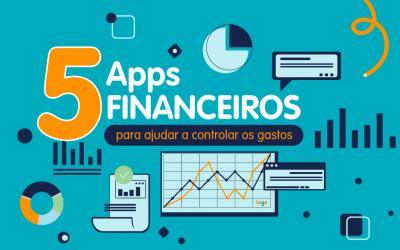 5 apps financeiros para ajudar a controlar os gastos