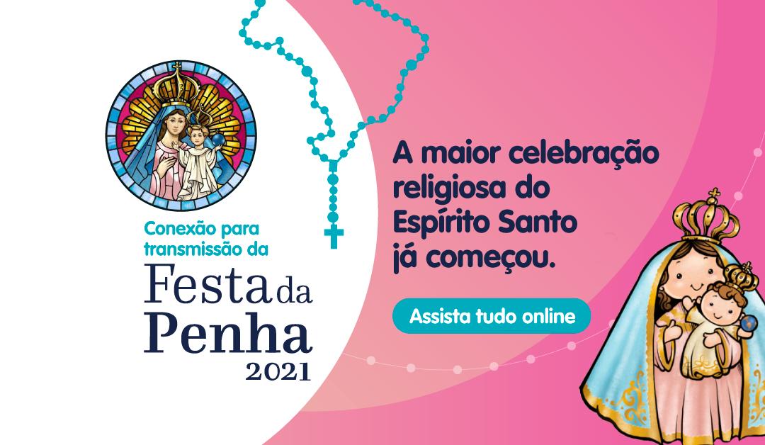 Festa da Penha 2021 – Assista tudo online