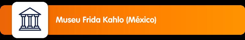 Museu Frida Kahlo (México)