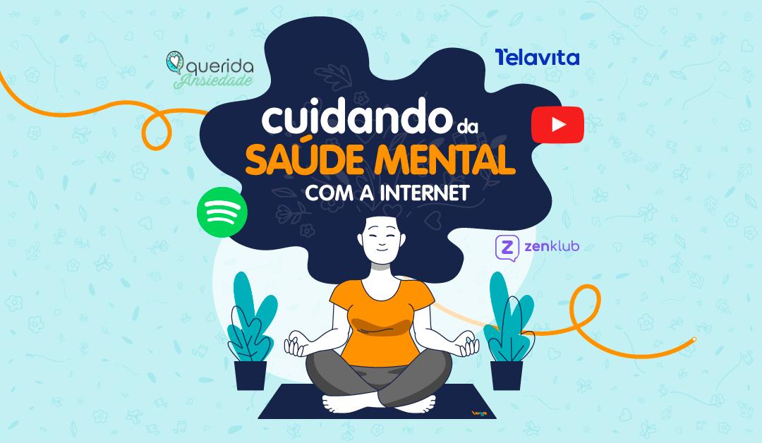 Saúde mental com internet: como beneficiar a mente