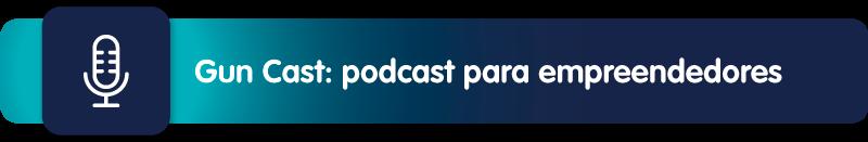 Gun Cast: podcast para empreendedores