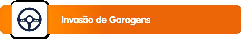 Invasão de Garagens